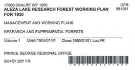 Aleza Lake Research Forest - Management and Working Plan - 1950