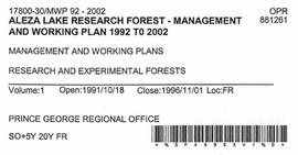 Aleza Lake Research Forest - Management and Working Plan - 1992-2002 - Volume 1