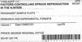 PP 111 - Factors Controlling Spruce Reproduction in the Northern Interior