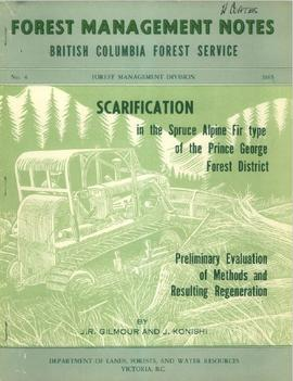 Scarification in the Spruce Alpine Fir type of the Prince George Forest District