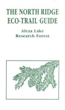 The North Ridge Eco-Trail Guide: Aleza Lake Research Forest