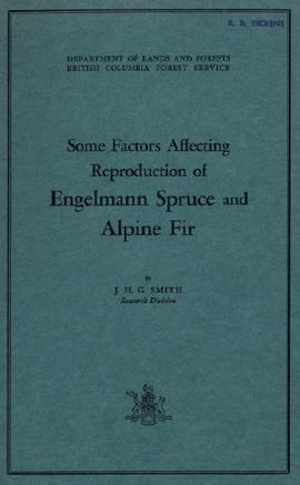 Some Factors Affecting Reproduction of Engelmann Spruce and Alpine Fir