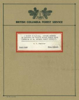 A Report on S.P.514: Cutting Methods in Immature and Thrifty Mature Spruce Types (Interior of Prince Rupert's Forest District)