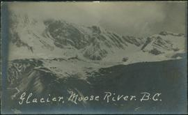 Glacier at Moose River, B.C.