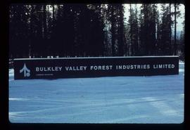 Houston Sawmill - General - Bulkley Valley Forest Industries Limited sign