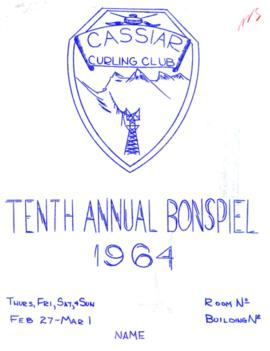 The Asbestos Sheet: Cassiar Curling Club - Tenth Annual Bonspiel Feb. 1964