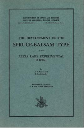 The Development of the Spruce-Balsam Type in the Aleza Lake Experimental Forest