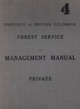 Management Manual: Instructions to Forest Officers in Forest Management
