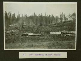 Land clearing at Fort Fraser